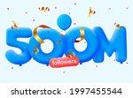 500m followers thank you 3d...   Shutterstock .eps vector #1997455544