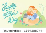 happy father's day celebration... | Shutterstock .eps vector #1999208744