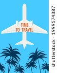 plane in the sky  palms. time... | Shutterstock .eps vector #1999574387