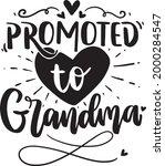 grandma lettering quotes nana...   Shutterstock .eps vector #2000284547