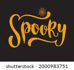 spooky phrase. halloween design ... | Shutterstock .eps vector #2000983751