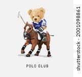 polo club slogan with bear doll ...   Shutterstock .eps vector #2001098861