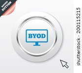 byod sign icon. bring your own...   Shutterstock . vector #200115215
