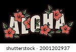 aloha type and hibiscus flower. ...   Shutterstock .eps vector #2001202937