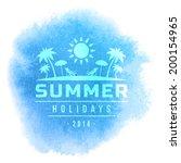 summer holidays vector... | Shutterstock .eps vector #200154965
