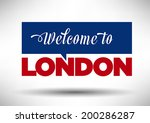 welcome to london city | Shutterstock .eps vector #200286287