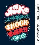 make it happen   shock everyove....   Shutterstock .eps vector #2003016011