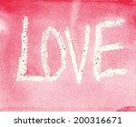 word love on watercolor paper   ...   Shutterstock . vector #200316671