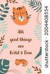 wild quote  cute tiger wild...   Shutterstock .eps vector #2004408554