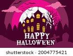 happy halloween. a tense night... | Shutterstock .eps vector #2004775421