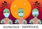 zombies wearing mask. zombies...   Shutterstock .eps vector #2004901631