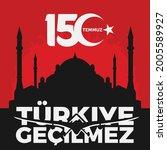 holiday of turkey. 15 temmuz.... | Shutterstock .eps vector #2005589927