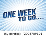 one week to go word concept...