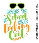 back to school and looking cool ... | Shutterstock .eps vector #2006356457
