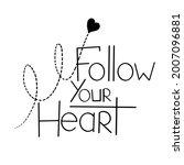 handwritten text follow your... | Shutterstock .eps vector #2007096881