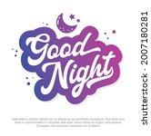 modern good night vector design.... | Shutterstock .eps vector #2007180281