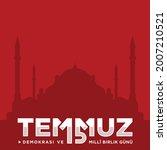holiday of turkey. 15 temmuz.... | Shutterstock .eps vector #2007210521