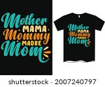 mother mama mommy madre mom t... | Shutterstock .eps vector #2007240797