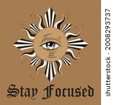 stay focused. mystical drawing. ...   Shutterstock .eps vector #2008293737