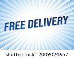 free delivery word concept...