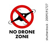 No Drone Zone Warning Sign. No...