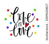 love is love. lgbt pride. gay... | Shutterstock .eps vector #2009620817