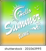 hello summer time sign  | Shutterstock .eps vector #201063995