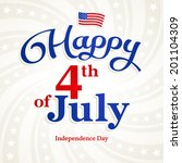 4th of july  independence day... | Shutterstock .eps vector #201104309