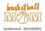 basketball mom sign handwritten ...   Shutterstock .eps vector #2011065041