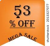 53  off on a orange balloon for ... | Shutterstock .eps vector #2013327077
