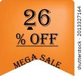 26  off on a orange balloon for ... | Shutterstock .eps vector #2013327164