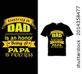 being a dad is an honor being a ... | Shutterstock .eps vector #2014358477
