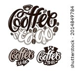 coffee to go. coffee life art....   Shutterstock .eps vector #2014849784