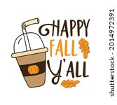 happy fall y'all  hand drawn... | Shutterstock .eps vector #2014972391