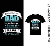2 being a dad is an honor being ... | Shutterstock .eps vector #2015099417