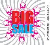 big sale wording in pop art... | Shutterstock .eps vector #201533144