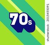 70s logo design. 1970s sign... | Shutterstock .eps vector #2015455091