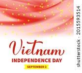 vietnam independence day...   Shutterstock .eps vector #2015593514
