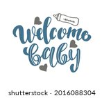 welcome baby lettering... | Shutterstock .eps vector #2016088304