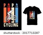papa cycling design...t shirt... | Shutterstock .eps vector #2017713287