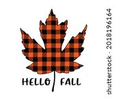 vector autumn quote hello fall... | Shutterstock .eps vector #2018196164