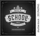welcome back to school message... | Shutterstock .eps vector #201960961