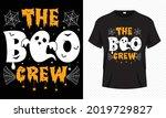 the boo crew   cute halloween t ... | Shutterstock .eps vector #2019729827