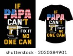 if papa can't fix it no one can.... | Shutterstock .eps vector #2020384901