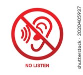 no listen sign isolated on...   Shutterstock .eps vector #2020405937