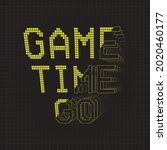 game time. game t shirt slogan.  | Shutterstock .eps vector #2020460177