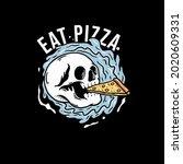 Skull Eat And Enjoy Pizza...