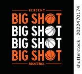 basketball sport  big shot ... | Shutterstock .eps vector #2022470174