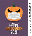 happy halloween 2021   funny... | Shutterstock .eps vector #2027028797