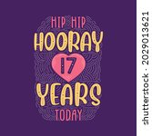 hip hip hooray 17 years today ... | Shutterstock .eps vector #2029013621